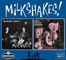 THE MILKSHAKES - TALKING 'BOUT/AFTER SCHOOL SESSIO   CD NEW+