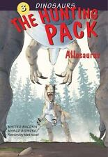 The Hunting Pack: Allosaurus (Dinosaurs), Signore, Marco, Good Book