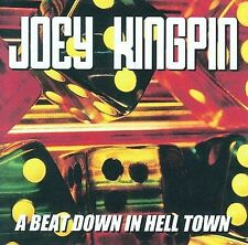 A Beat Down in Hell Town by Joey Kingpin (CD, May-2001, Radikal)