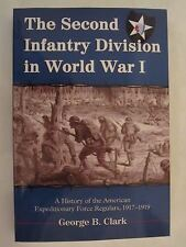 The Second Infantry Division in World War I - A History of the AEF Regulars