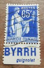 """Timbre France N°365b avec Bande Publicitaire """"BYRRH guignolet"""" Oblitéré"""