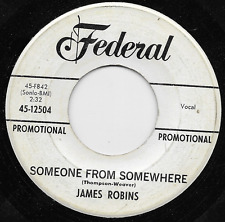 JAMES ROBINS I'll Be There/Someone From Somewhere FEDERAL 45 mid-tempo Soul '63