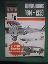 BOMBARDIERS 1919 1939 B COOPER J BATCHELOR DOCUMENTS HACHETTE 1977 AVIATION