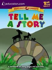 Tell Me a Story : A Workbook of Story Pages and Activities by Education.com...