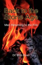 Back to the Stone Age.by Ryan, Bob  New 9781606472132 Fast Free Shipping.#