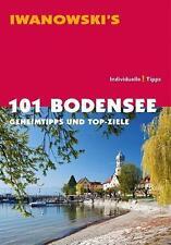 101 Bodensee Geheimtipps & TOP Ziele 2014 UNGELESEN Iwanowski Reiseführer
