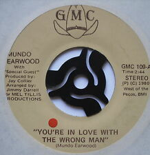 """MUNDO EARWOOD - You're In Love With The Wrong Man - Ex Con 7"""" Single GMC 109"""