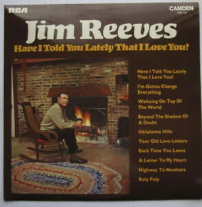 JIM REEVES - Have I Told You Lately That I Love You - Ex LP Record RCA CDM 1049