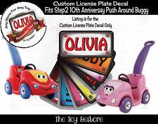 Toy Restore Custom License Sticker Fits Step2 10th Anniversary Push Around Buggy