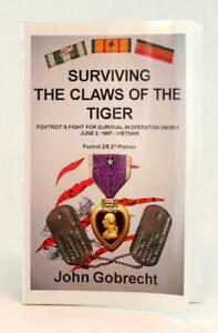 John Gobrecht Signed  2013 Surviving The Claws Of The Tiger Operation Union II