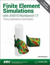 Finite Element Simulations with ANSYS Workbench 17 by Huei-Huang Lee