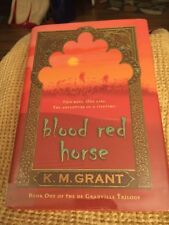 Blood Red Horse by K. M. Grant (2005) *Book 1: The De Granville Trilogy*