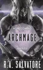 Homecoming #1 / Legend of Drizzt #31: Archmage by R. A. Salvatore (2017, MM PB)