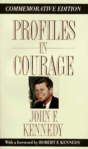 Profiles in Courage (Memorial Edition) by John F. Kennedy, Robert F. Kennedy