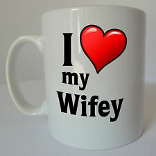 I Love my Wifey Mug Gift Present Birthday Christmas Valentines Day Wife Cup