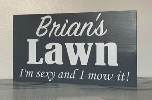 Personalised Lawn garden sign, wooden gardening wall plaque funny - ANY NAME