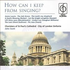 How Can I Keep From Singing? / Choristers of St Paul's Cathedral