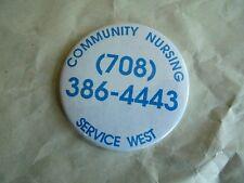 Vintage Community Nursing Service West Phone # Pinback Type Refrigerator Magnet