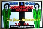 GILBERT AND GEORGE 2006 POSTER SONOFAGOD PICTURES WAS JESUS HETEROSEXUAL