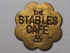 """Trade Token: """"The Stable Cafe"""" G/F 5¢.  #76"""
