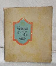 1925 GARDENS AND YOU Child Poetry Molly Anderson Haley Illus Marie Honré Myers