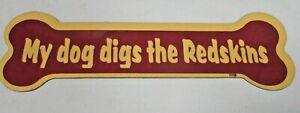 "WASHINGTON REDSKINS  ""MY DOG DIGS THE REDSKINS"" - BONE CAR MAGNET"