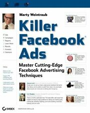 Killer Facebook Ads: Master Cutting-Edge Facebook Advertising Techniques by W…