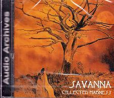 SAVANNA collected madness CD NEU OVP