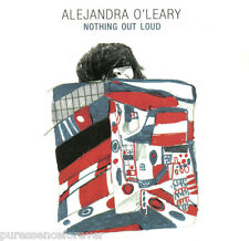 ALEJANDRA O'LEARY - Nothing Out Loud (UK 10 Tk CD Album)