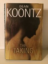 """The Taking,"" by Dean Koontz-HC/DJ Fine/Like New-First Printing"