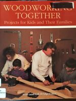 Woodworking Together Projects for Kids Families PB 1993 Bridgewater