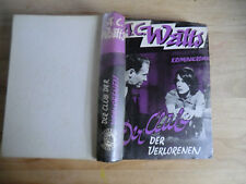 A.C.-Watts Der Club der Verlorenen Liebel Verlag  Leihbuch Zust. 2