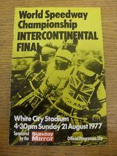 21/08/1977 SPEEDWAY programma: a White City-World Championship INTERCONTINENT