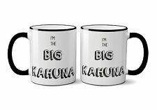 Ebern Designs Dietrick I'm The Big Kahuna Coffee Mug