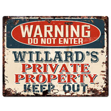 PPWB0280 WARNING WILLARD'S Private Property Chic Sign man cave decor Gift