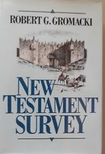 New Testament Survey by Robert G. Gromacki ISBN:9780801036774,22nd Printing 1997