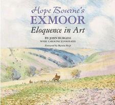 Hope Bourne's Exmoor: Eloquence in Art by John Burgess, Caroline Tonson-Rye...