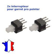 Garrett Pro Pointer - Switch / Interrupteur ON / OFF