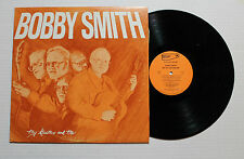BOBBY SMITH My Guitars And Me LP Spotlight Rec US 1977 VG++ SIGNED 5H
