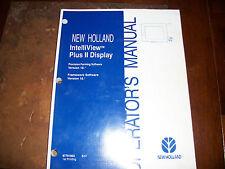 NEW HOLLAND INTELLIVIEW PLUS II DISPLAY AUTO STEER SYSTEM OPERATORS MANUAL