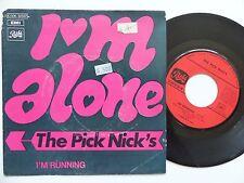 THE PICK NICK ' S I'm alone 2C006 92567  FRANCE   RRR