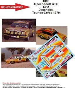 DECALS 1/24 REF 1093 OPEL KADETT GT/E DESANGLES TOUR DE CORSE 1979 RALLY RALLYE