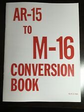 Ar-15 To M-16 Conversion Manual