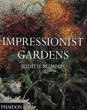 (Good)-Impressionist Gardens (Paperback)-Bumpus, Judith-0714838136