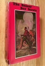 THE BANNER BOY SCOUTS or The Struggle For Leadership by George A Warren (HC.DJ)