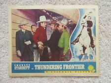 THUNDERING FRONTIER ORIGINAL 1940 LC 11X14 CHARLES STARRETT EX