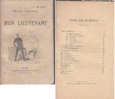 C1 Michel CORDAY - MON LIEUTENANT Epuise 1900