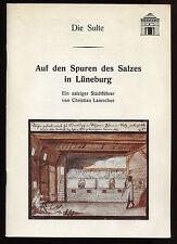 Ch. Lamschus Auf den Spuren des Salzes in Lüneburg 1989 Ein salziger Stadtführer