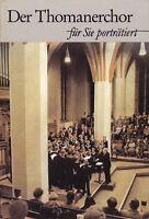 Der Thomanerchor Leipzig - für Sie porträtiert, 1987