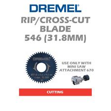 DREMEL 546 RIP/CROSSCUT SAW BLADE USE WITH 670 MINI SAW ATTACHMENT